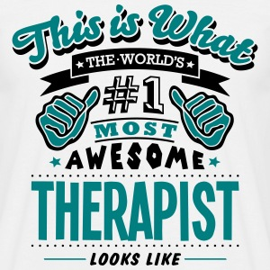 therapist world no1 most awesome T-SHIRT - Men's T-Shirt