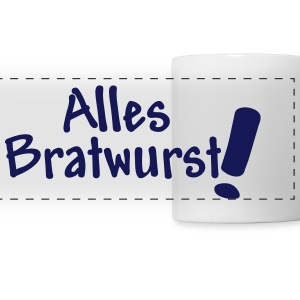 Alles Bratwurst,Cool,Party Fun, Musik, Feste, Fun, - Panoramatasse