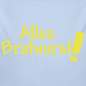 Alles Bratwurst,Cool,Party Fun, Musik, Feste, Fun, - Baby Bio-Langarm-Body