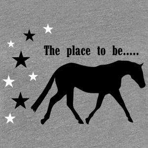 The Pleace to be -- Horse Tee shirts - T-shirt Premium Femme
