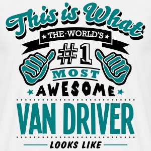 van driver world no1 most awesome T-SHIRT - Men's T-Shirt