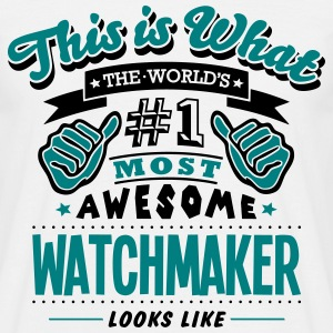 watchmaker world no1 most awesome T-SHIRT - Men's T-Shirt