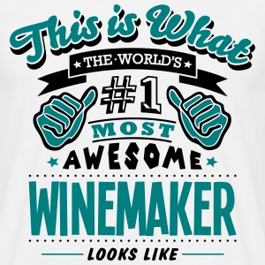 winemaker world no1 most awesome T-SHIRT - Men's T-Shirt
