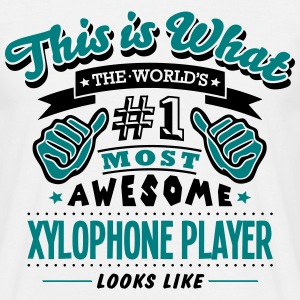 xylophone player world no1 most awesome  T-SHIRT - Men's T-Shirt