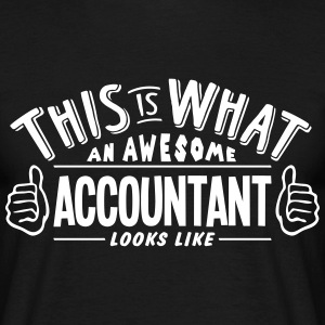 awesome accountant looks like pro design t-shirt - Men's T-Shirt