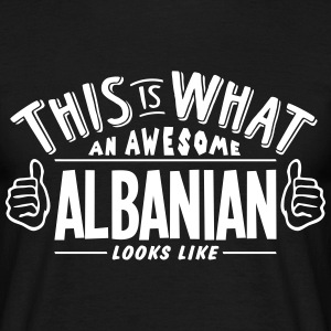awesome albanian looks like pro design t-shirt - Men's T-Shirt