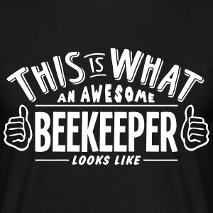 awesome beekeeper looks like pro design t-shirt - Men's T-Shirt