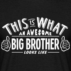 awesome big brother looks like pro desig t-shirt - Men's T-Shirt