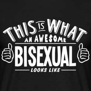 awesome bisexual looks like pro design t-shirt - Men's T-Shirt
