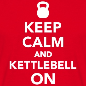 Keep calm and kettlebell on T-Shirts - Männer T-Shirt