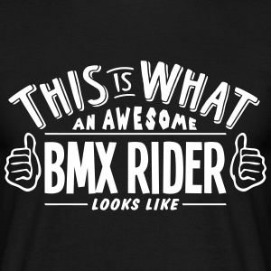 awesome bmx rider looks like pro design t-shirt - Men's T-Shirt