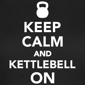 Keep calm and kettlebell on T-Shirts - Frauen T-Shirt