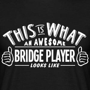 awesome bridge player looks like pro des t-shirt - Men's T-Shirt