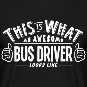 awesome bus driver looks like pro design t-shirt - Men's T-Shirt
