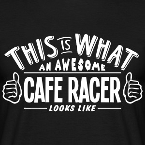 awesome cafe racer looks like pro design t-shirt - Men's T-Shirt