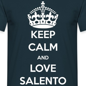 Keep calm and love Salento - Maglietta da uomo