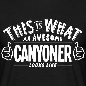 awesome canyoner looks like pro design t-shirt - Men's T-Shirt