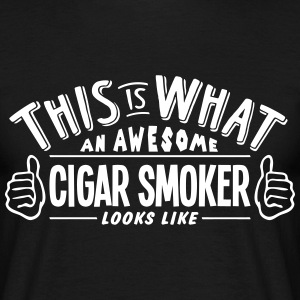 awesome cigar smoker looks like pro desi t-shirt - Men's T-Shirt