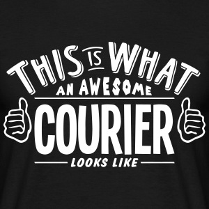 awesome courier looks like pro design t-shirt - Men's T-Shirt