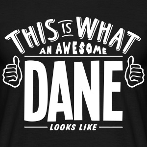 awesome dane looks like pro design t-shirt - Men's T-Shirt