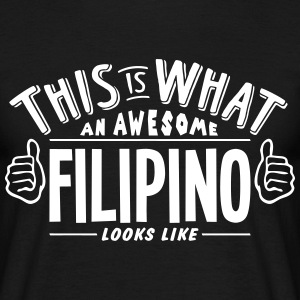 awesome filipino looks like pro design t-shirt - Men's T-Shirt