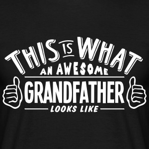 awesome grandfather looks like pro desig t-shirt - Men's T-Shirt