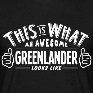 awesome greenlander looks like pro desig t-shirt - Men's T-Shirt