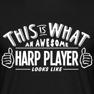 awesome harp player looks like pro desig t-shirt - Men's T-Shirt