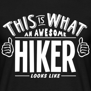 awesome hiker looks like pro design t-shirt - Men's T-Shirt