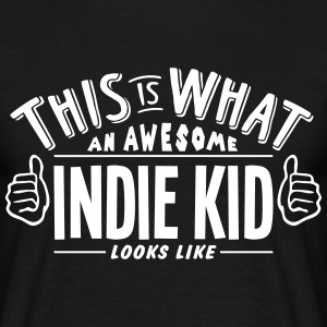 awesome indie kid looks like pro design t-shirt - Men's T-Shirt