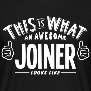 awesome joiner looks like pro design t-shirt - Men's T-Shirt
