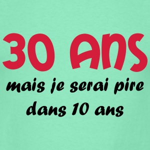 30 ans Tee shirts - T-shirt Homme