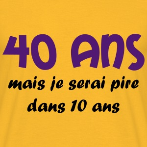 40 ans Tee shirts - T-shirt Homme