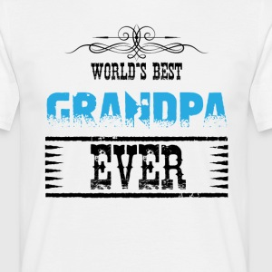 World's Best Grandpa Ever T-Shirts - Men's T-Shirt