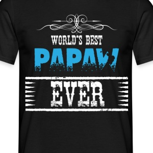 World's Best Papaw Ever T-Shirts - Men's T-Shirt