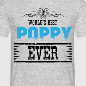 worlds best poppy ever T-Shirts - Men's T-Shirt