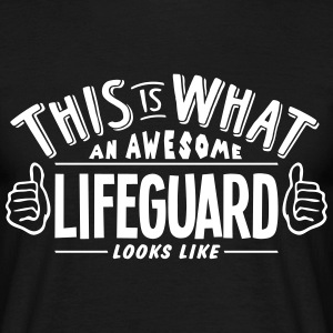 awesome lifeguard looks like pro design t-shirt - Men's T-Shirt