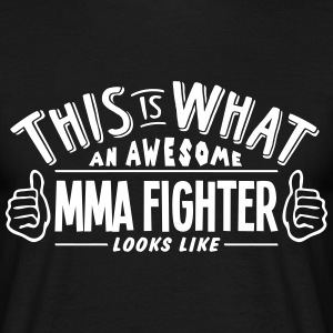 awesome mma fighter looks like pro desig t-shirt - Men's T-Shirt