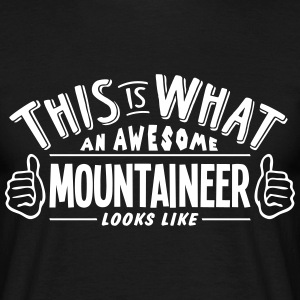 awesome mountaineer looks like pro desig t-shirt - Men's T-Shirt