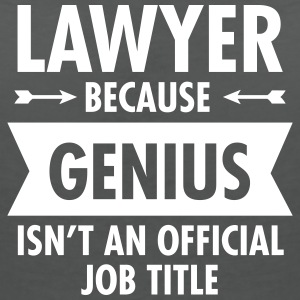 Lawyer Because Genius Isn't An Official Job Title Camisetas - Camiseta con escote en pico mujer