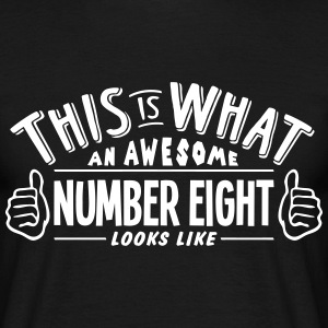awesome number eight looks like pro desi t-shirt - Men's T-Shirt