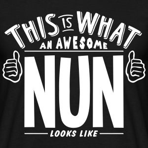 awesome nun looks like pro design t-shirt - Men's T-Shirt