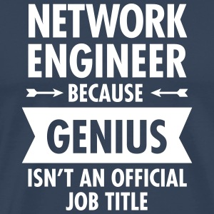 Network Engineer - Genius T-shirts - Herre premium T-shirt