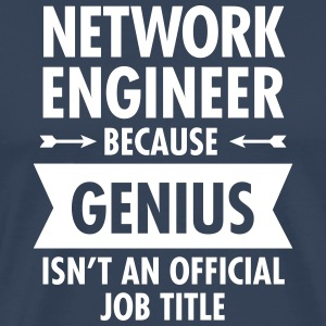 Network Engineer - Genius T-shirts - Premium-T-shirt herr