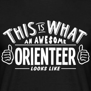 awesome orienteer looks like pro design t-shirt - Men's T-Shirt