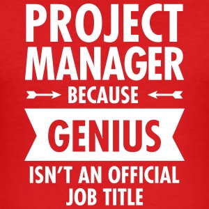 Project Manager - Genius T-Shirts - Men's Slim Fit T-Shirt