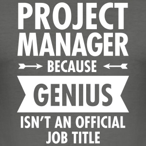 Project Manager - Genius T-shirts - Slim Fit T-shirt herr