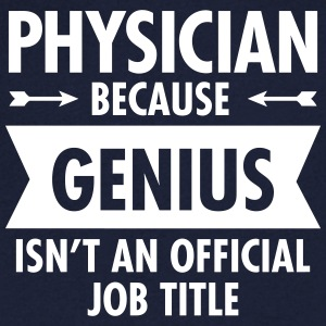 Physician - Genius T-shirts - Mannen T-shirt met V-hals