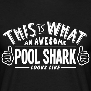 awesome pool shark looks like pro design t-shirt - Men's T-Shirt