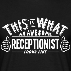 awesome receptionist looks like pro desi t-shirt - Men's T-Shirt